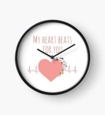My heart beats for you - I love you quote Clock