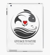Give Back to Nature - The Ocean Clean Up Project iPad Case/Skin