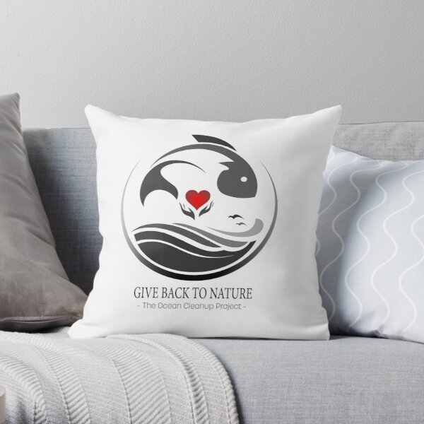Give Back to Nature - The Ocean Clean Up Project Throw Pillow