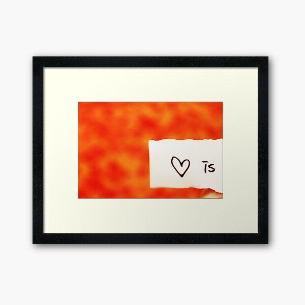 Close-up: Love is ... Framed Art Print
