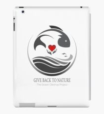 Give Back to Nature - The Ocean Cleanup Project iPad Case/Skin