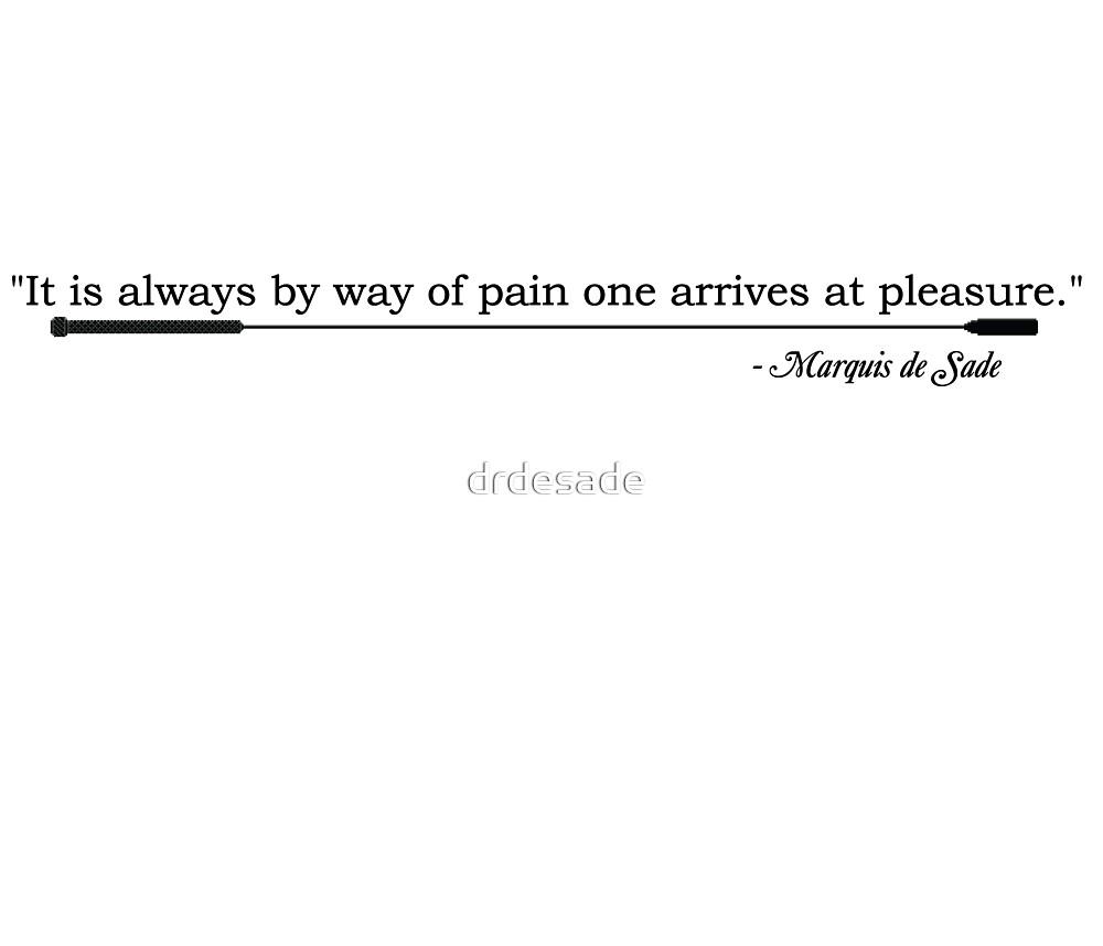 De Sade Quote 1 by drdesade