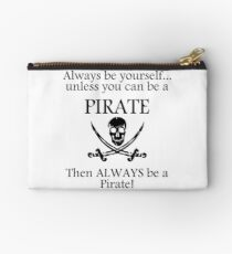 Always Be A Pirate Studio Pouch