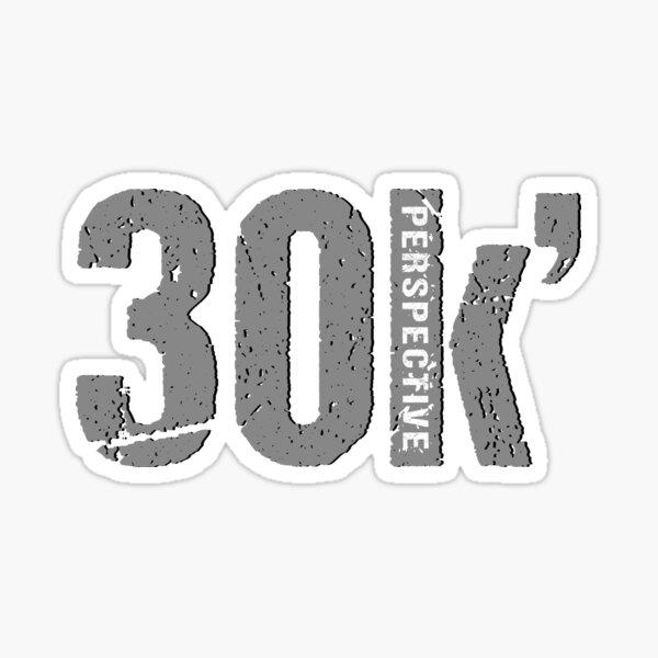 30k' Perspective - Grey Sticker