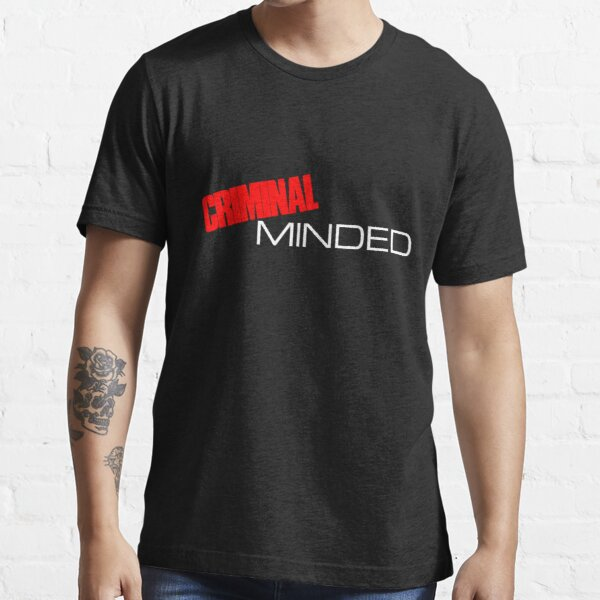 Criminal Minded Essential T-Shirt
