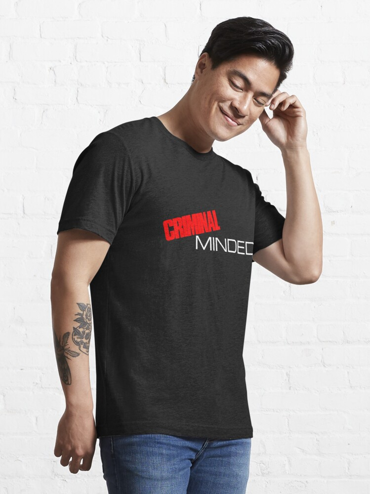 Alternate view of Criminal Minded Essential T-Shirt