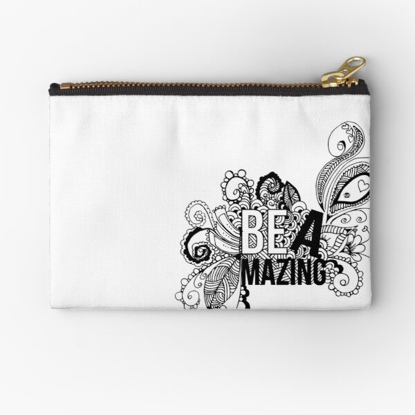 BE AMAZING Zipper Pouch