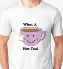 What a Hot Tea! T-Shirt
