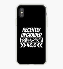 Recently Upgraded To Version 40 - Gaming Gift iPhone Case