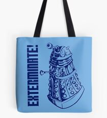 EXTERMINATE! (With Caption) Tote Bag