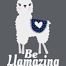 Be Llamazing by coolfuntees