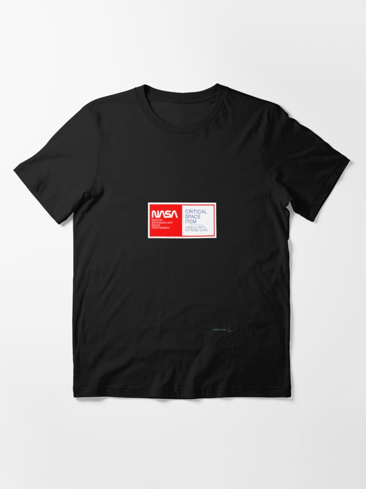 Alternate view of CRITICAL SPACE ITEM - HANDLE WITH EXTREME CARE Essential T-Shirt