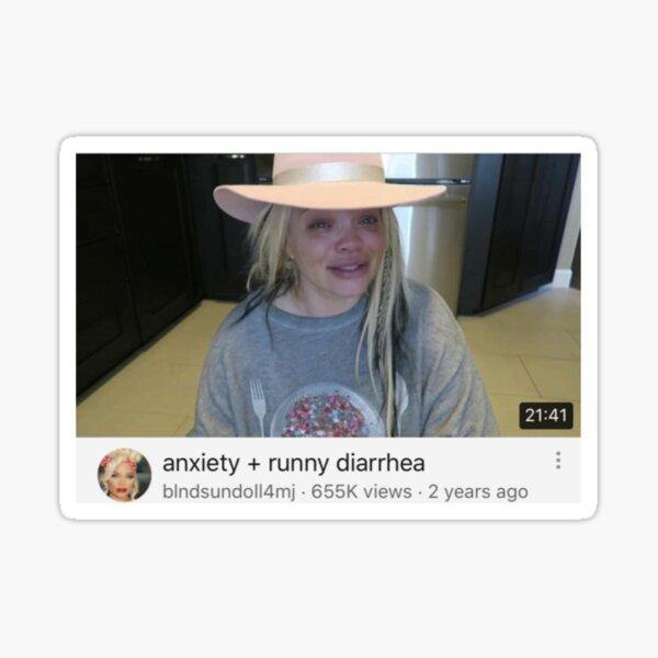 "Trisha Paytas ""anxiety + runny diarrhea"" sticker Sticker"