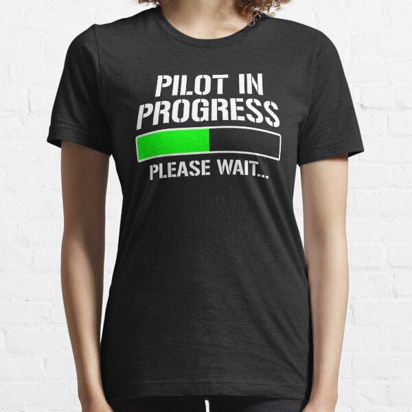 Pilot In Progress Funny Flying Flight School T-shirt Essential T-Shirt