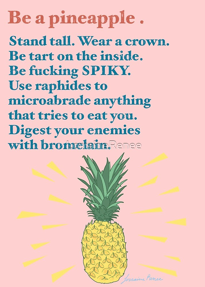 Be a Pineapple by LorraineRenee