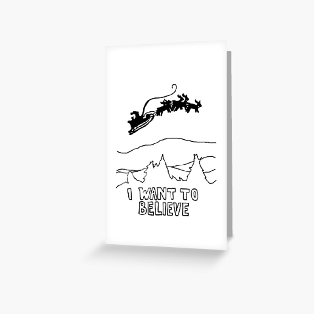I want to believe christmas card Greeting Card