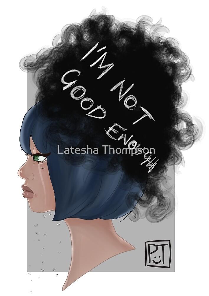 I'm Not Good Enough by Latesha Thompson
