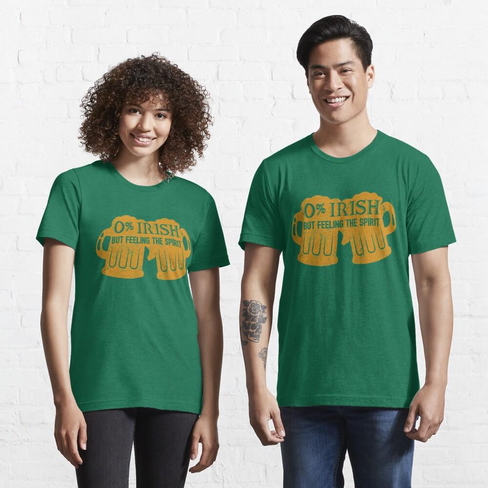 0% Irish But Feeling The Spirit - St. Patrick's Day Gift Essential T-Shirt