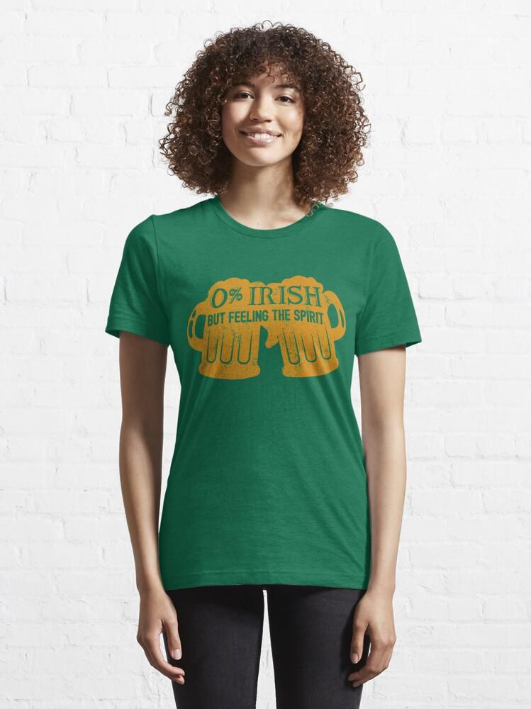 Alternative Ansicht von 0% Irish But Feeling The Spirit - St. Patrick's Day Gift Essential T-Shirt