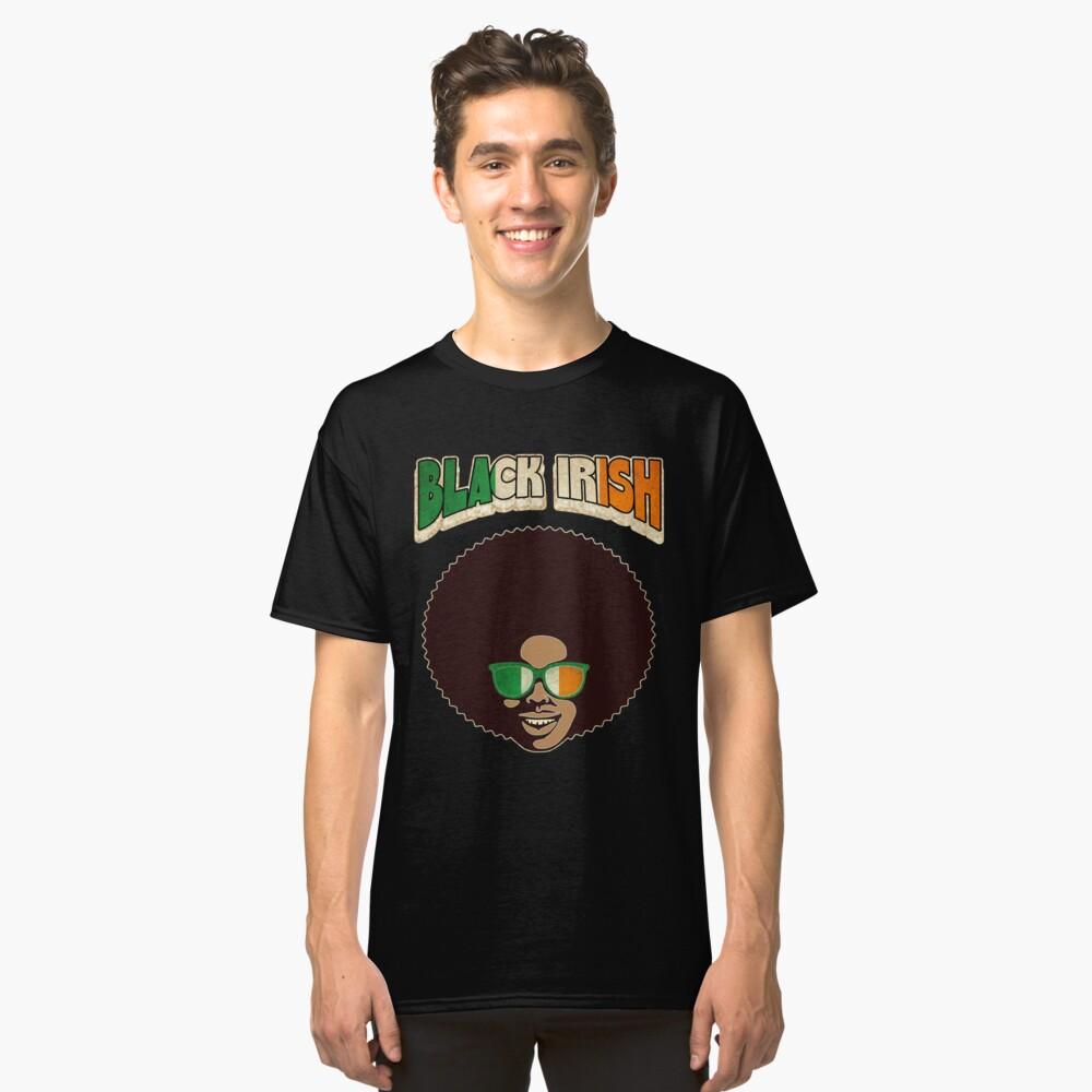 Black Irish St. Patrick's Day Melanin Afro Funny Classic T-Shirt Front