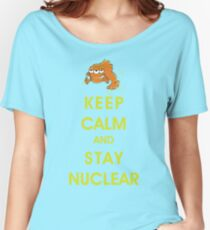 Keep Calm and Stay Nuclear! Women's Relaxed Fit T-Shirt