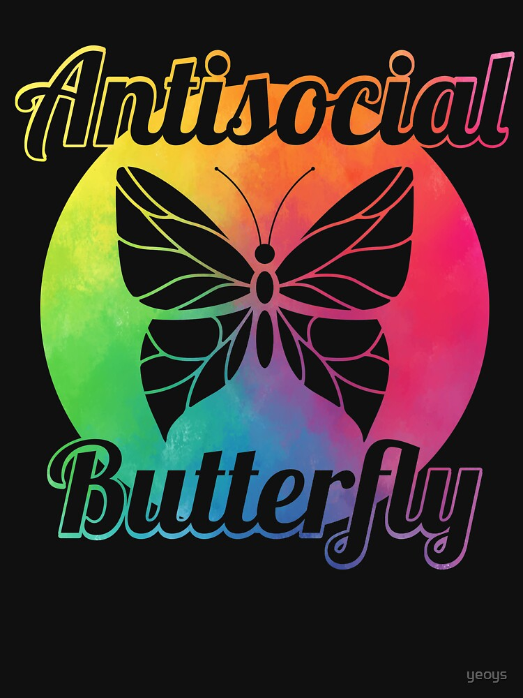 Antisocial Butterfly - Introverts Quotes Gift von yeoys