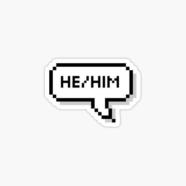He/Him Pronouns Sticker Sticker