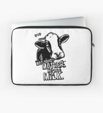 VeganChic ~ Not Your Mother, Not Your Milk Laptop Sleeve