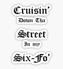 Cruisin Down Tha Street.... Sticker