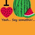 I Heart Watermelon by Carbon-Fibre Media