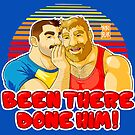 TOM AND MIKE - BEEN THERE DONE HIM by bobobear