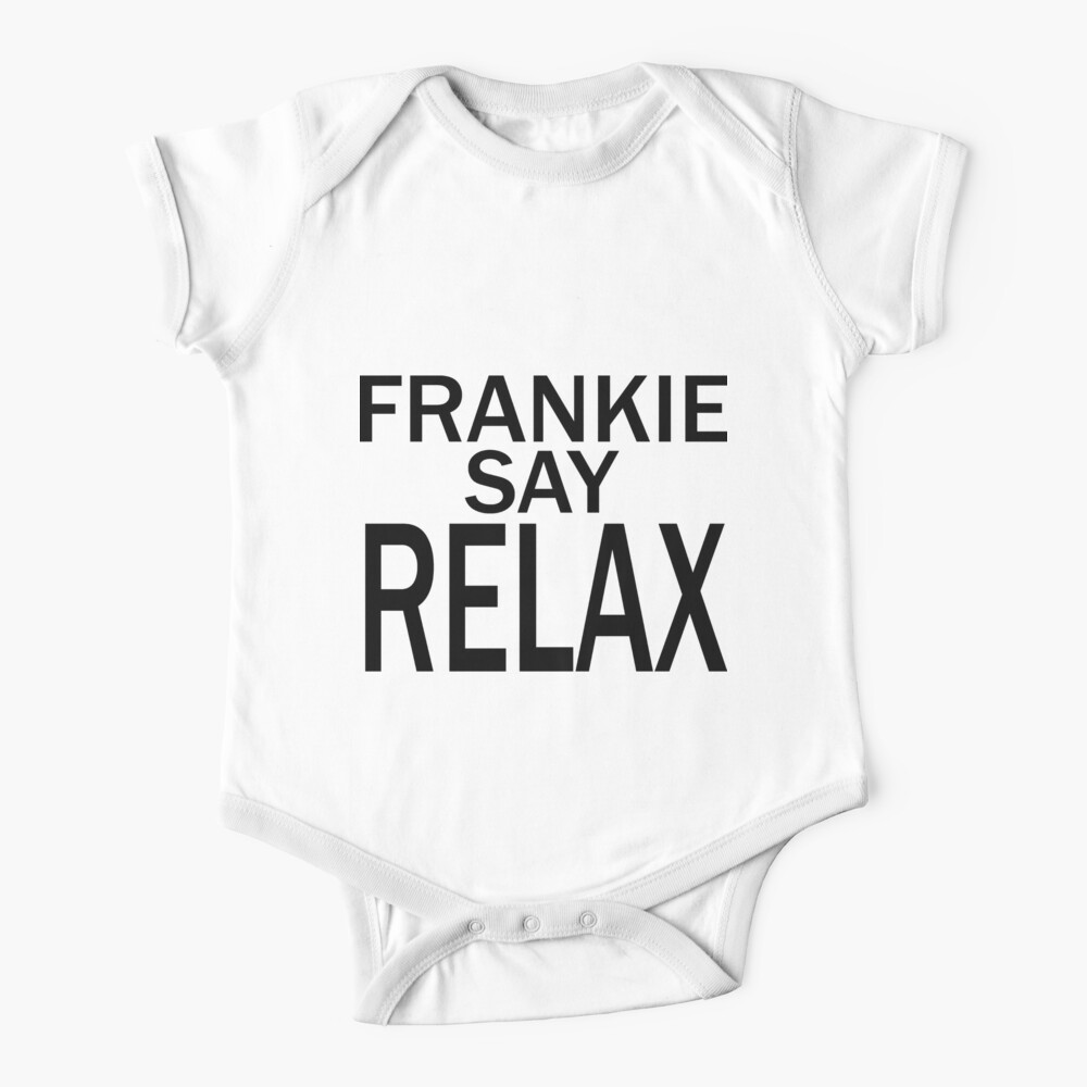 Frankie Say RELAX - BLK Baby One-Piece