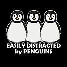 Easily Distracted by Penguins Dark by ironydesigns