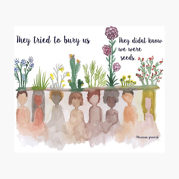"""""""They Tried to bury Us"""" Water Colour Photographic Print"""