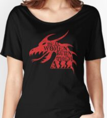 Real Women Burn Them All Women's Relaxed Fit T-Shirt