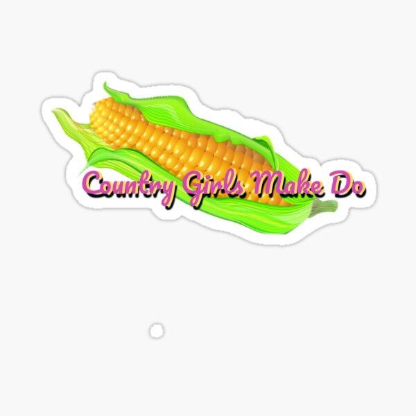 """Country Girls Make Do"" Sticker Sticker"