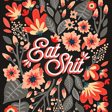 Eat Sh*t – Red & Charcoal Palette by catcoq