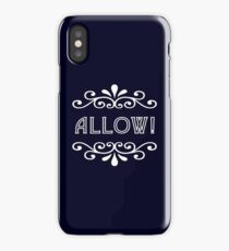 Allow iPhone Case/Skin