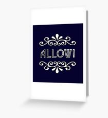 Allow Greeting Card