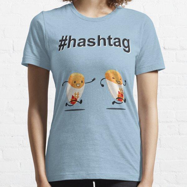 #hashtag Essential T-Shirt
