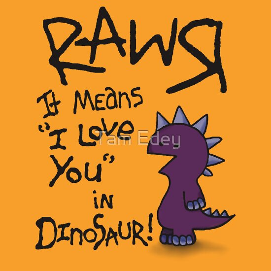 TShirtGifter presents: Rawr