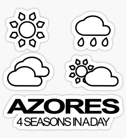 Azores - 4seasons in a day Sticker