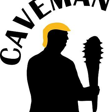 NO MONEY, NO WALL - WAY TO GO CAVEMAN TRUMP by NotYourDesign