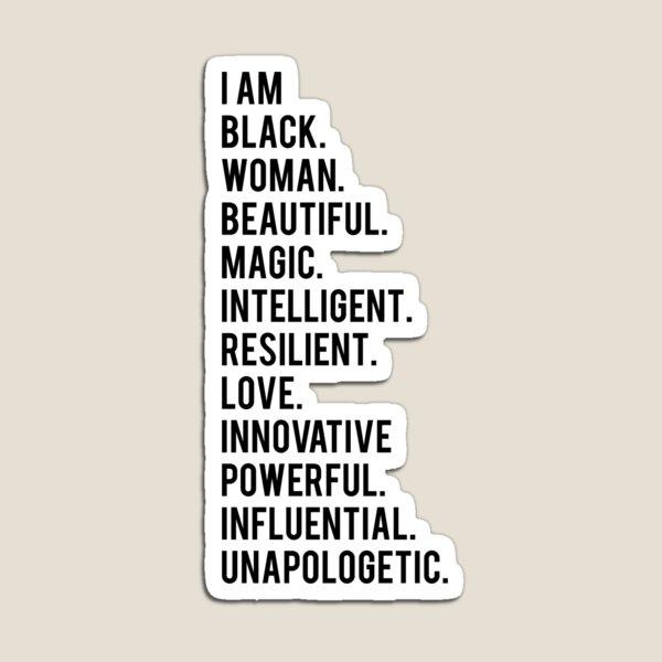 I Am Black Woman | African American | Black Lives Magnet