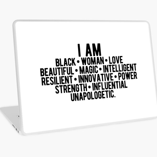 I Am A Black Woman   Strong Woman   African American Laptop Skin