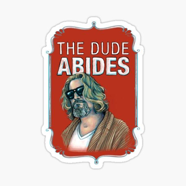 BIG LEBOWSKI-The Dude- Abides Sticker
