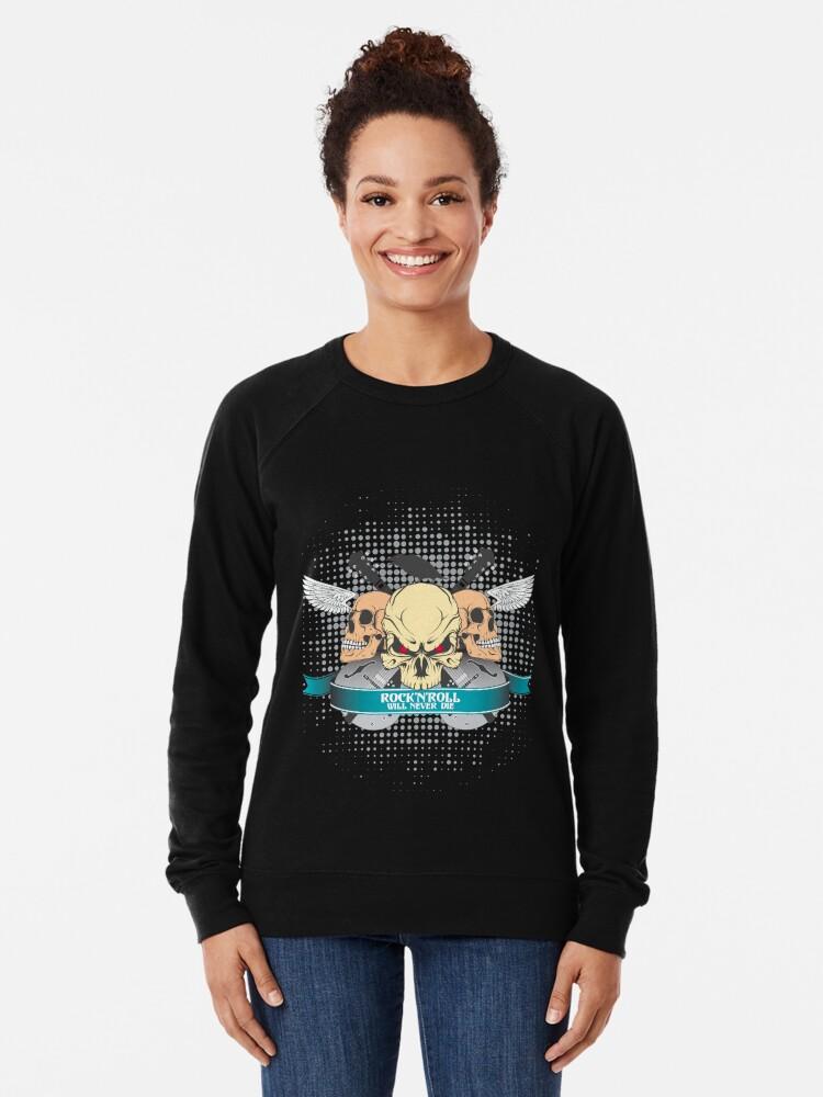 Alternate view of Rock'n'roll will never dies Lightweight Sweatshirt