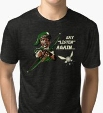 Say Listen Again Tri-blend T-Shirt