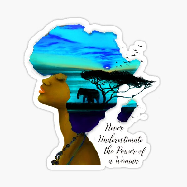 Never Underestimate the Power of a Woman Sticker