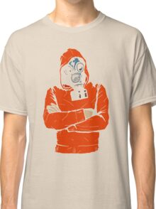 You Got A Problem? Classic T-Shirt